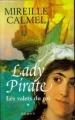 Couverture Lady pirate, tome 1 : Les Valets du roi Editions France Loisirs 2006