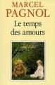 Couverture Souvenirs d'enfance, tome 4 : Le temps des amours Editions de Fallois (Fortunio) 1988