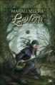 Couverture Leïlan, intégrale Editions Bragelonne 2007