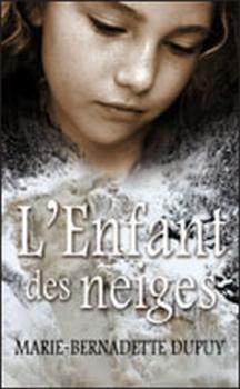 Couverture L'enfant des neiges / L'orpheline des neiges, tome 1