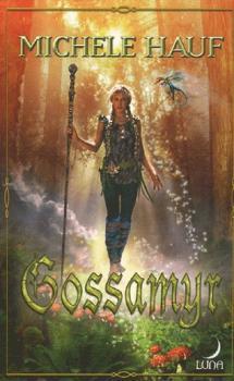 Couverture Les Changelins, tome 2 : Gossamyr