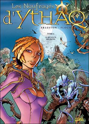 Couverture Les naufragés d'Ythaq, tome 06 : La révolte des pions