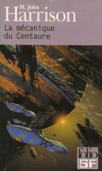 Couverture La Mécanique du Centaure