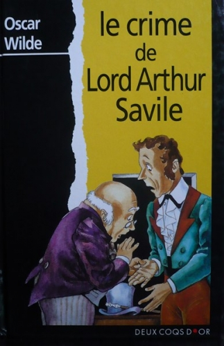 Couverture Le crime de Lord Arthur Savile suivi de Le Sphinx sans secret