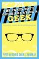 Couverture Comment séduire un geek, manuel du fêtard Editions Less Than Three Press 2012