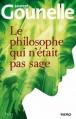 Couverture Le philosophe qui n'était pas sage Editions France Loisirs 2013
