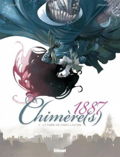 Couverture Chimère(s) 1887, tome 3 : La Furie de St Lazare