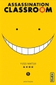 Couverture Assassination classroom, tome 01 Editions Kana (Shônen) 2013