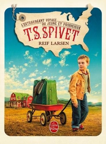 Couverture L'extravagant voyage du jeune et prodigieux T. S. Spivet