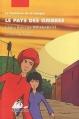 Couverture Le pays des ombres Editions Philippe Picquier (Jeunesse) 2010