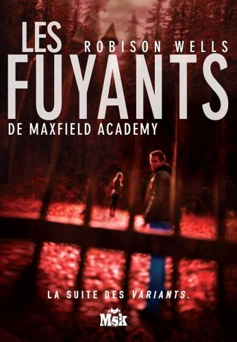 Couverture Les variants, tome 2 : Les fuyants de Maxfield Academy