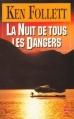 Couverture La Nuit de tous les dangers Editions Le Livre de Poche 1994