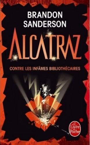 Couverture Alcatraz, tome 1 : Alcatraz contre les infâmes bibliothécaires