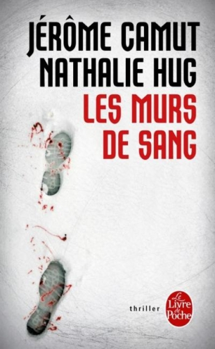 CAMUT Jérôme et HUG Nathalie - Les Murs de Sang Couv27025075