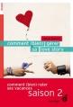 Couverture Comment (bien) gérer sa love story Editions France Loisirs 2013