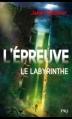 Couverture L'épreuve, tome 1 : Le labyrinthe Editions 12-21 2013