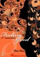 Couverture Feeling Good, tome 8 : 8° mantra : Je ne dois pas crier au feu Editions Sharon Kena 2013