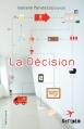 Couverture La décision Editions Gallimard  2013