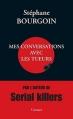 Couverture Mes conversations avec les tueurs Editions Grasset 2013