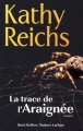 Couverture Les traces de l'araignée Editions Robert Laffont (Best-sellers) 2013