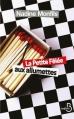 Couverture La Petite Fêlée aux allumettes Editions Belfond 2013