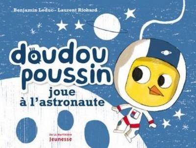 Couverture Doudou Poussin joue à l'astronaute