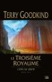Couverture L'épée de vérité, tome 13 : Le troisième royaume Editions Bragelonne 2013