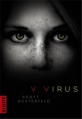 Couverture Peeps, tome 1 : V-virus Editions Milan (Macadam) 2013
