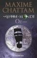 Couverture Autre-Monde, tome 5 : Oz Editions France Loisirs 2013