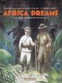 Couverture Africa Dreams, tome 3 : Ce bon monsieur Stanley Editions Casterman 2013