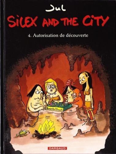 Couverture Silex and the city, tome 4 : Autorisation de découverte