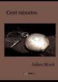 Couverture Cent minutes Editions Autoédité 2013