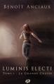 Couverture Luminis Electi, tome 1 : La Grande Chasse Editions du Chemin 2013