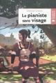 Couverture Le pianiste sans visage Editions Rageot (Poche) 2010