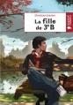 Couverture La fille de 3ème B / La fille de 3e B Editions Rageot (Poche) 2010