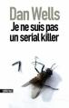 Couverture John Cleaver, tome 1 : Je ne suis pas un serial killer Editions Sonatine 2012