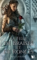 Couverture La fille de braises et de ronces, tome 1 Editions Robert Laffont (R) 2013