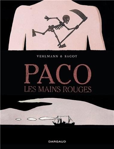 Couverture Paco les mains rouges, tome 1 : La grande terre