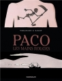 Couverture Paco les mains rouges, tome 1 : La grande terre Editions Dargaud 2013