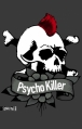 Couverture Psycho killer Editions Sonatine 2013