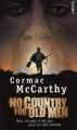 Couverture No Country for Old Men / Non, ce pays n'est pas pour le vieil homme. Editions Points 2008