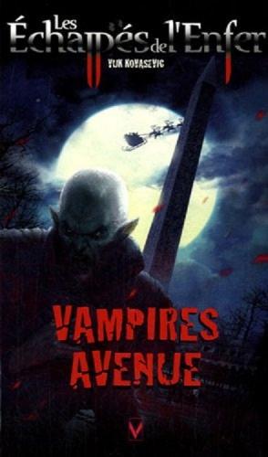 Couverture Les Échappés de l'Enfer, tome 7 : Vampires avenue