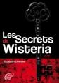 Couverture Les secrets de Wisteria, tome 1 Editions Le Livre de Poche (Jeunesse) 2013