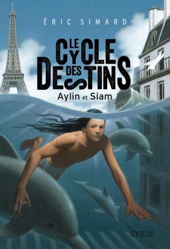 Couverture Le cycle des destins, tome 1 : Aylin et Sam