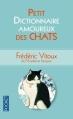 Couverture Petit dictionnaire amoureux des chats Editions Pocket 2013