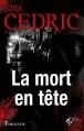 Couverture La mort en tête Editions Le Pré aux Clercs (Thriller) 2013