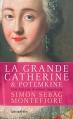 Couverture La grande Catherine & Potemkine : Une histoire d'amour impériale Editions Calmann-Lévy 2013