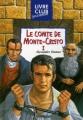 Couverture Le comte de Monte-Cristo (2 tomes), tome 1 Editions Hemma (Livre club jeunesse) 1997