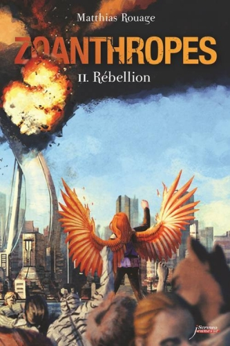 Couverture Zoanthropes, tome 2 : Rébellion