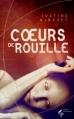Couverture Coeurs de rouille Editions Le Pré aux Clercs 2013